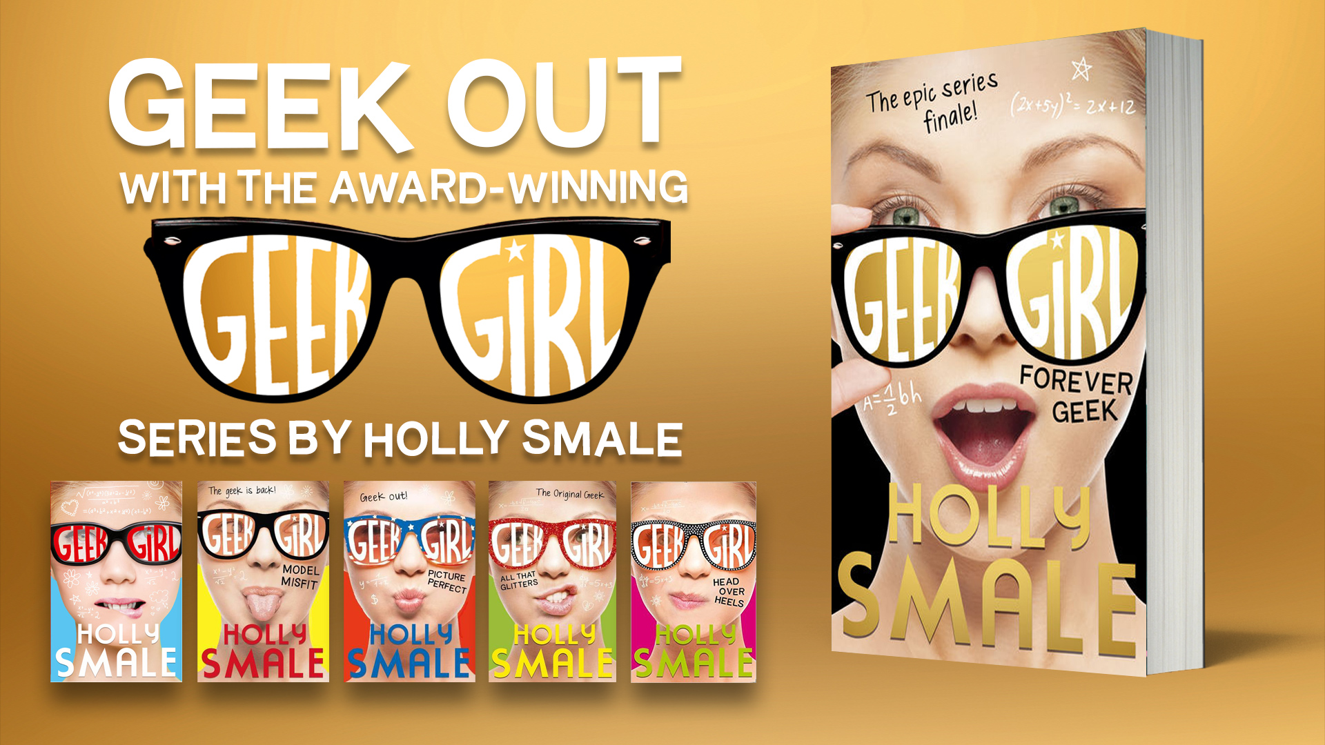 Geek Girl book series - with new book Forever Geek - Geek Girl Competition
