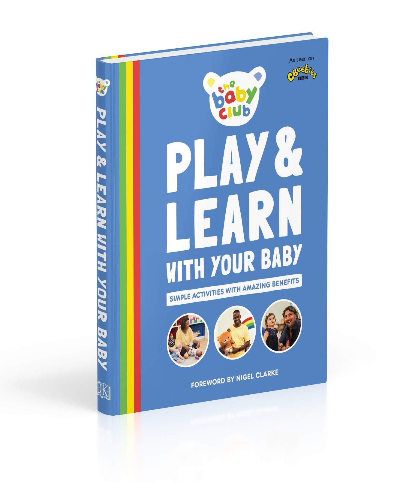 The Baby Club Book - Play and Learn with your Baby