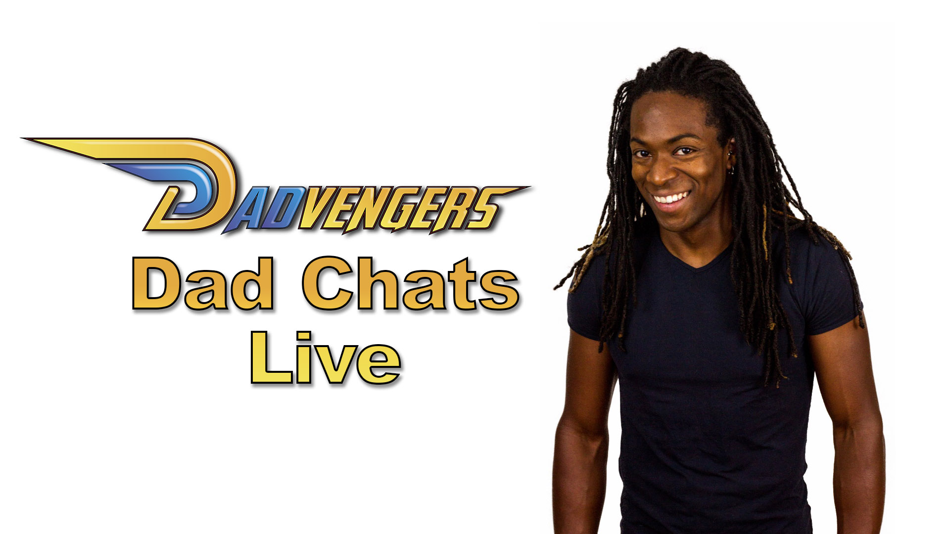Dadvengers – Dad Chats Live on Instagram